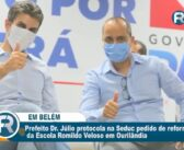 Prefeito Dr. Júlio protocola na SEDUC pedido de reforma da Escola Romildo em Ourilândia